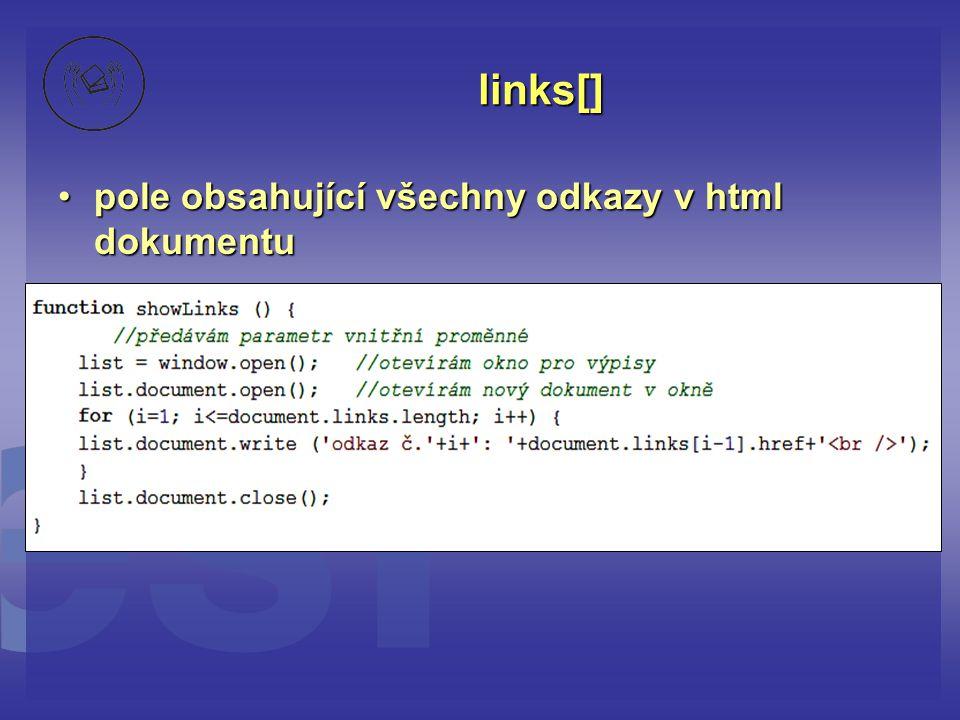links[] pole obsahující všechny odkazy v html dokumentu
